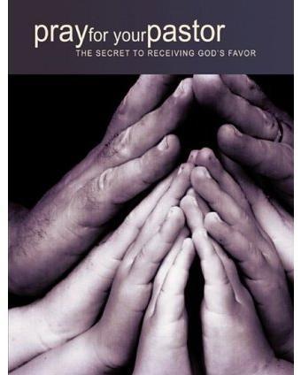 Pray Pastor